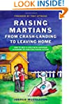Raising Martians - From Crash-Landing...