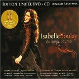 echange, troc Isabelle Boulay - Du Temps Toi Live a l'Olympia de Paris