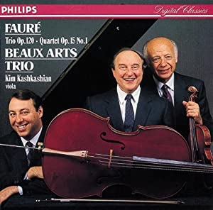 Faure: Piano Trio, Op. 120; Piano Quartet No. 1, Op. 15