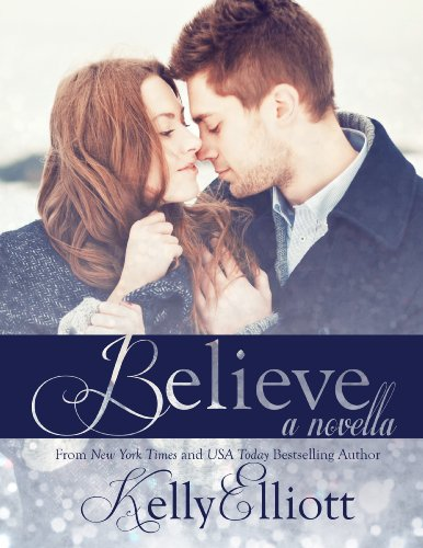 Believe (Wanted) by Kelly Elliott