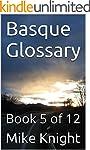 Basque Glossary: Book 5 of 12 (Essent...