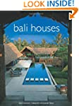 Bali Houses: New Wave Asian Architect...