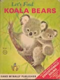 img - for Let's Find Koala Bears book / textbook / text book