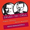 Menschenkenntnis (Sales-up-Call) Hörbuch von Stephan Heinrich, Martin Betschart Gesprochen von: Stephan Heinrich, Martin Betschart