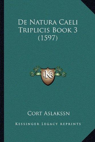 de Natura Caeli Triplicis Book 3 (1597)