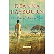 A Spear of Summer Grass | [Deanna Raybourn]