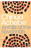 Chinua Achebe Anthills of the Savannah (Penguin Modern Classics) by Achebe, Chinua Re-issue edition (2001)