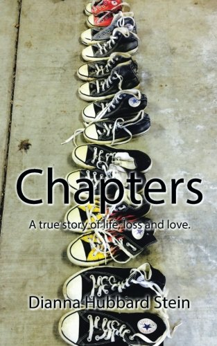 Chapters: A true story of life, loss and love. PDF