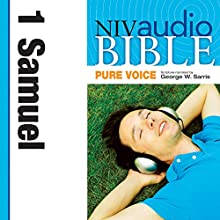 NIV Audio Bible, Pure Voice: 1 Samuel Audiobook by  Zondervan Bibles Narrated by George W. Sarris