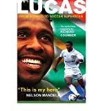 img - for [(Lucas Radebe: From Soweto to Soccer Superstar * * )] [Author: Richard Coomber] [Aug-2010] book / textbook / text book