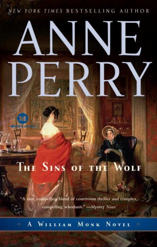 The Sins of the Wolf: A William Monk Novel (Mortalis)