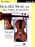 Beautiful Music for Two String Instruments: Two Violas, Vol. 3