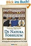 De Natura Fossilium Libri X: Die Mine...