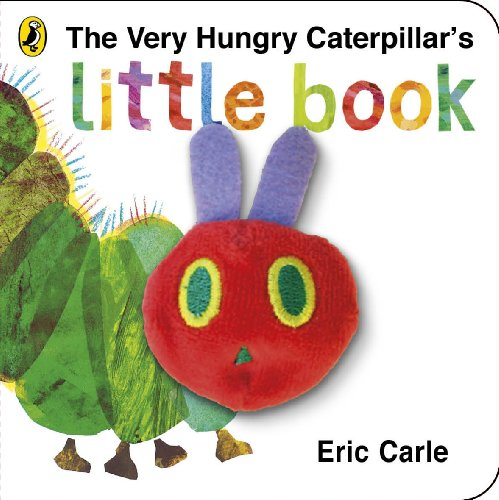 The Very Hungry Caterpillar's Little Book: Eric Carle