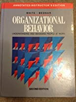 Organizational Behavior: Understanding and Managing People at Work (Annotated Instructor&#39;s Edition)