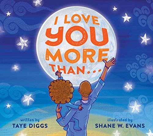 I Love You More Than . . . [Diggs, Taye] (Tapa Dura)