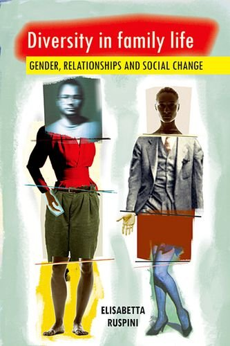 Diversity in Family Life: Gender, Relationships and Social Change