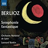 BERLIOZ: Symphonie fantastique (includes alternative version of 'Un bal' with Cornet Obbligato) (Orchestre National de Lyon/ Leonard Slatkin) (Naxos: 8572886) Orchestre National de Lyon