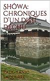 Sh�wa:  Chroniques d'un dieu d�chu (French Edition)