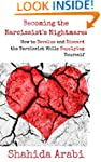 Becoming the Narcissist's Nightmare:...