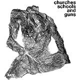 Churches Schools And Guns