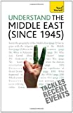 Teach Yourself Understand the Middle East (since 1945) (1444105213) by Stewart Ross