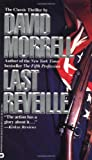 Last Reveille (0446364428) by Morrell, David