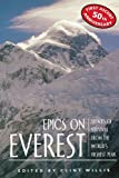 Epics on Everest: Stories of Survival from the Worlds Highest Peak (Adrenaline)
