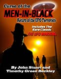 img - for Curse Of The Men In Black: Return Of The UFO Terrorists Includes the rare Classic The UFO Warning book / textbook / text book