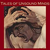 img - for Tales of Unsound Minds: Horror Stories of Insanity and Eccentricity book / textbook / text book