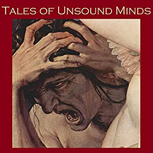 Tales of Unsound Minds Audiobook