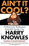 img - for Ain't It Cool? Hollywood's Redheaded Stepchild Speaks Out by Mark Ebner, Paul Cullum, Harry Knowles (2003) Paperback book / textbook / text book
