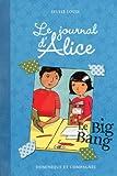 Le journal d'Alice - tome 4 Le big bang