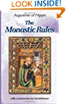 Monastic Rules: ... of Saint Augustine