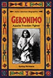 img - for Geronimo: Apache Freedom Fighter (Native American Biographies (Enslow)) book / textbook / text book