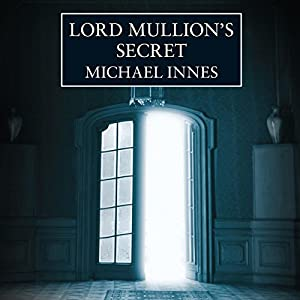 Lord Mullion's Secret | [Michael Innes]