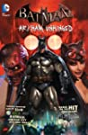 Batman: Arkham Unhinged HC (Batman (D...