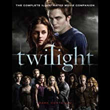 Twilight: The Movie Companion Audiobook by Mark Cotta Vaz Narrated by Ellen Archer