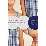 Someone Else, Somewhere Else: A Short Story ~ Jenelle Jack Pierre