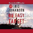 No Easy Target Hörbuch von Iris Johansen Gesprochen von: Elisabeth Rodgers
