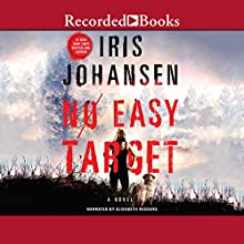 No Easy Target Audiobook by Iris Johansen Narrated by Elisabeth Rodgers