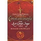 Constantinople: The Last Great Siege, 1453by Roger Crowley