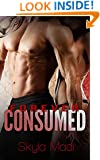Forever Consumed (Consumed Series) (Volume 3)