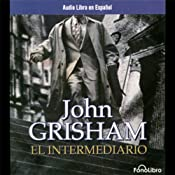 El Intermediario [The Broker] | [John Grisham]