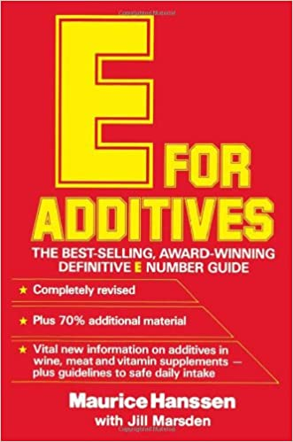 New E for Additives: The Completely Revised Bestselling E Number  Guide