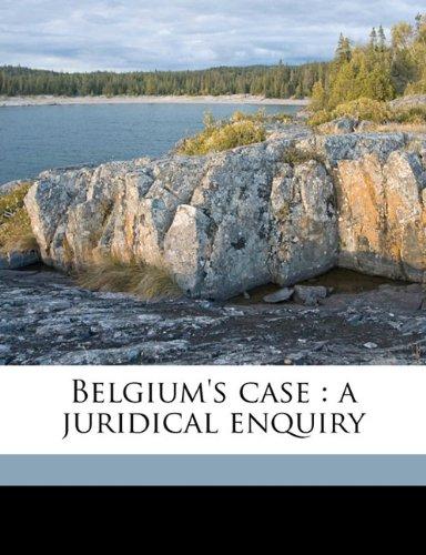 Belgium's case: a juridical enquiry