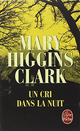 Un Cri Dans La Nuit (Ldp Thrillers) (English and French Edition)