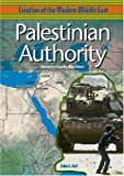 Palestinian Authority (Creation of the Modern Middle East)