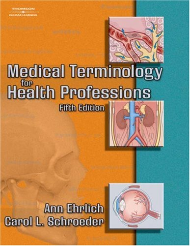 Medical Terminology for Health Professions, 5th Edition