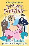 The Miser of Mayfair (A House for the Season)